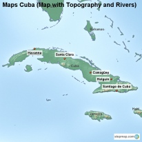 Maps Cuba (Map with Topography and Rivers)